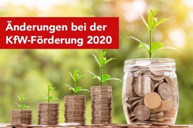 Änderungen bei der KfW-Förderung 2020